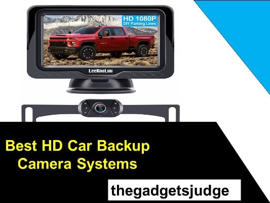 Best HD Car Backup Camera Systems