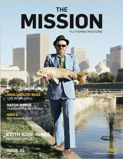 Welcome to the first ever edition of The Mission Fly Fishing Magazine.