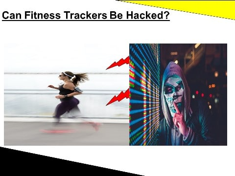 Can Fitness Trackers Be Hacked?